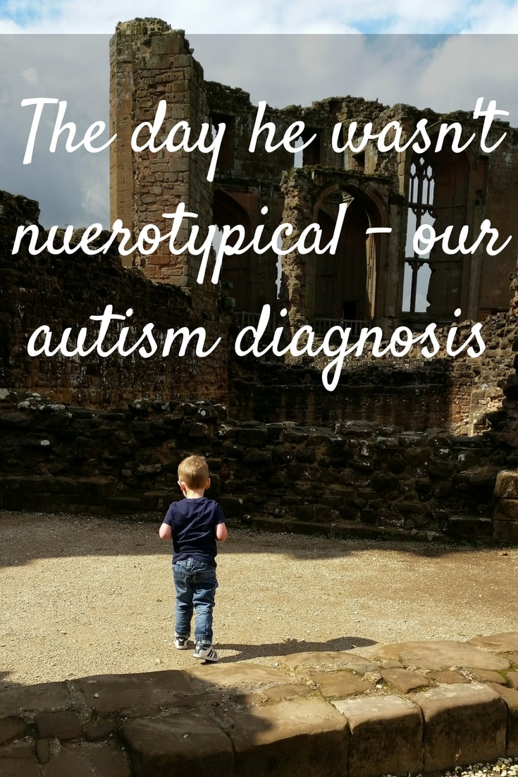 The day he wasn't neurotypical - Our autism diagnosis