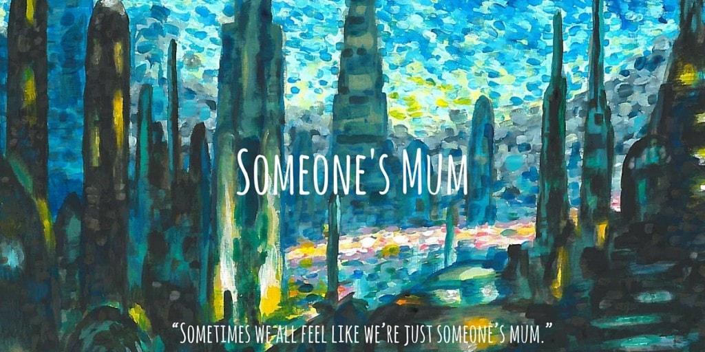 Someone's Mum (4)
