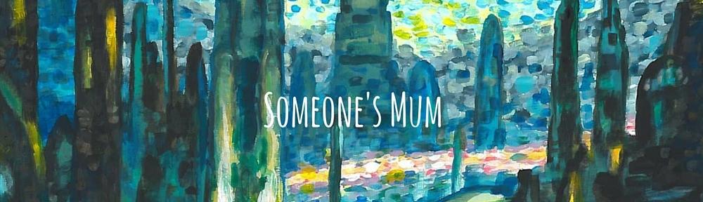 Someone's Mum (7)