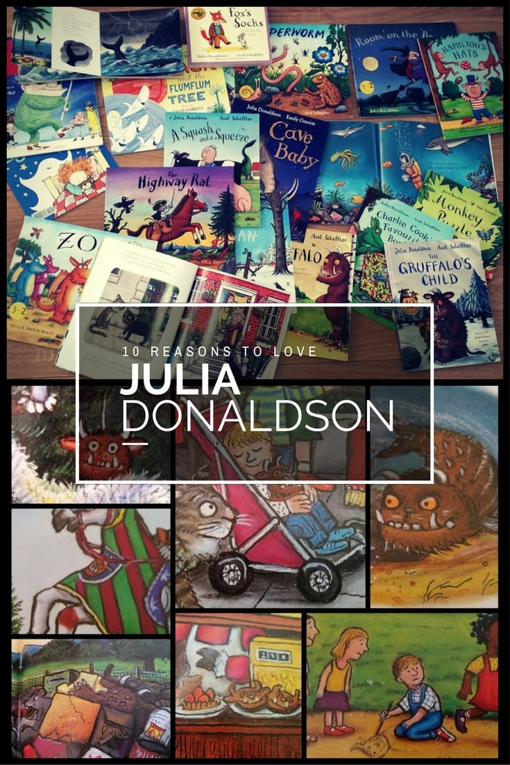 10 Reasons to love Juila Donaldson - reviews of some of children's author Julia Donaldson's most popular books