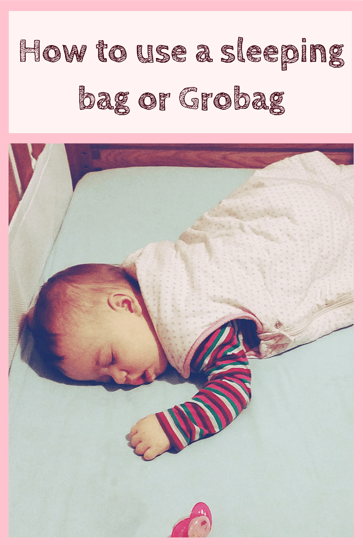How to use a sleeping bag or Grobag for your baby