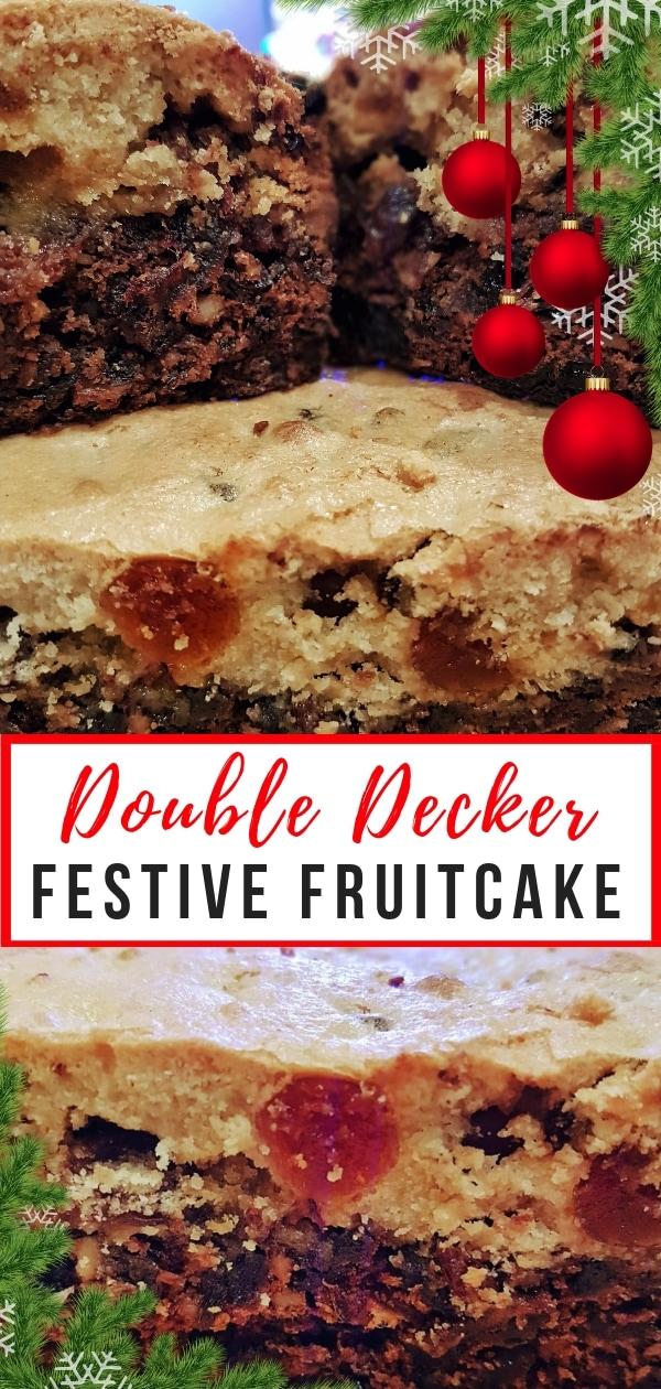 Double Decker Festive Fruitcake