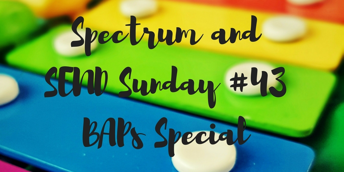 Spectrum and SEND Sunday #43 – A BAPs Special