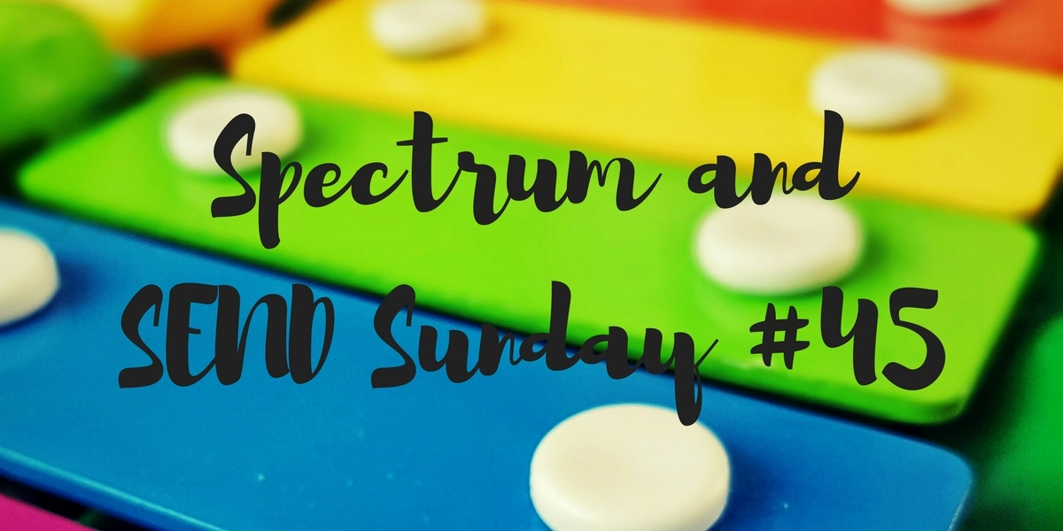 Spectrum and SEND Sunday #45