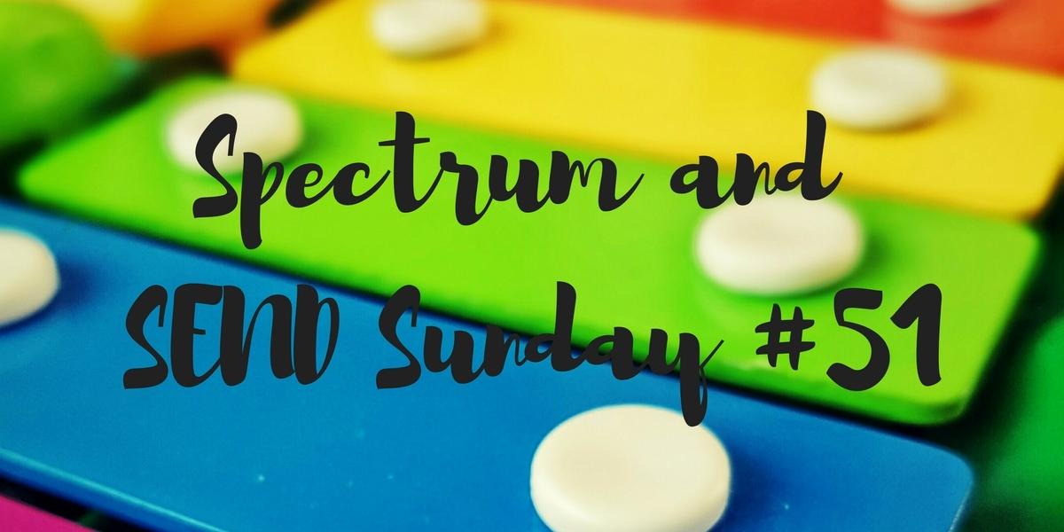 Spectrum and SEND Sunday #51