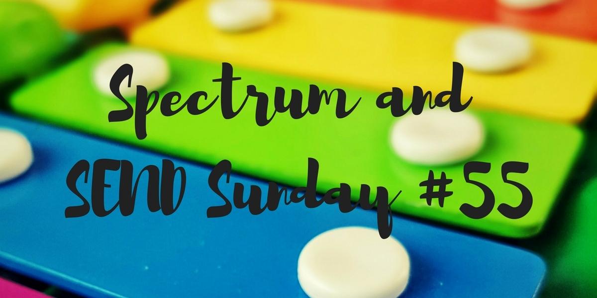 Spectrum and SEND Sunday #55