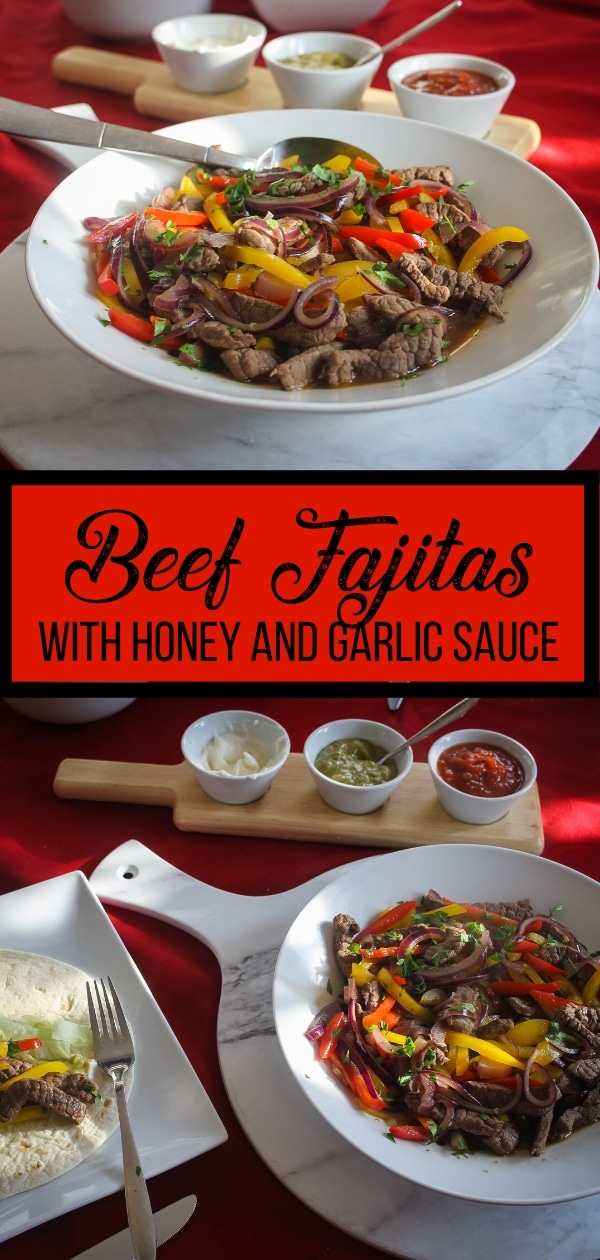 Beef Fajitas with Honey and Garlic Sauce Pin