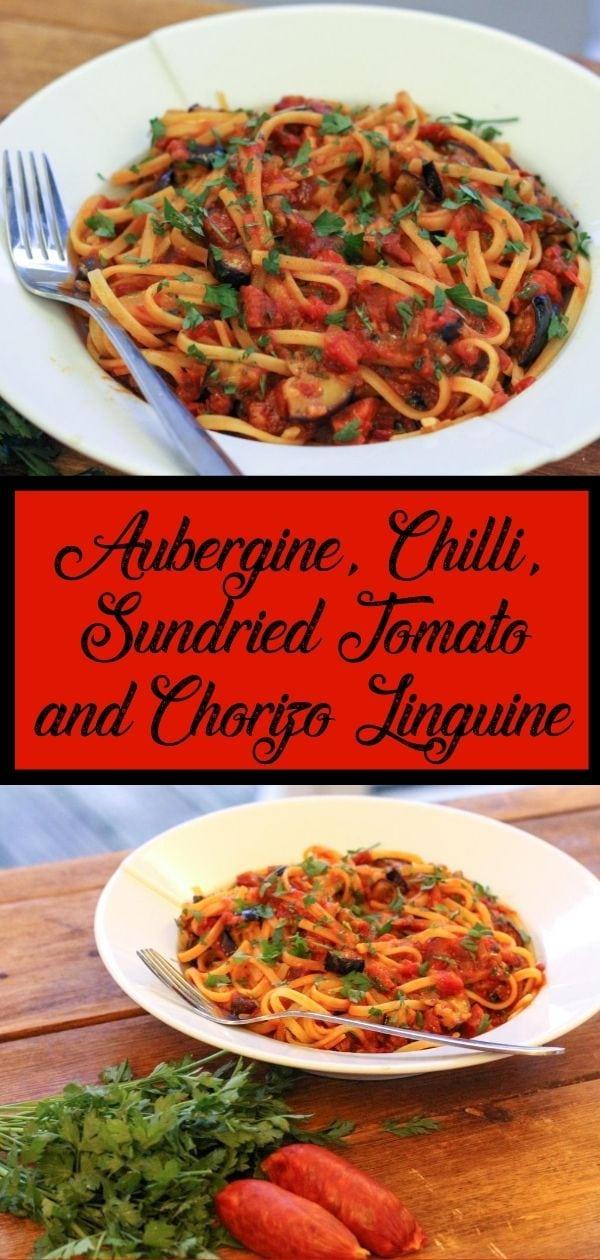 Aubergine, Chilli, Chorizo & Sun-Dried Tomato Linguine pin
