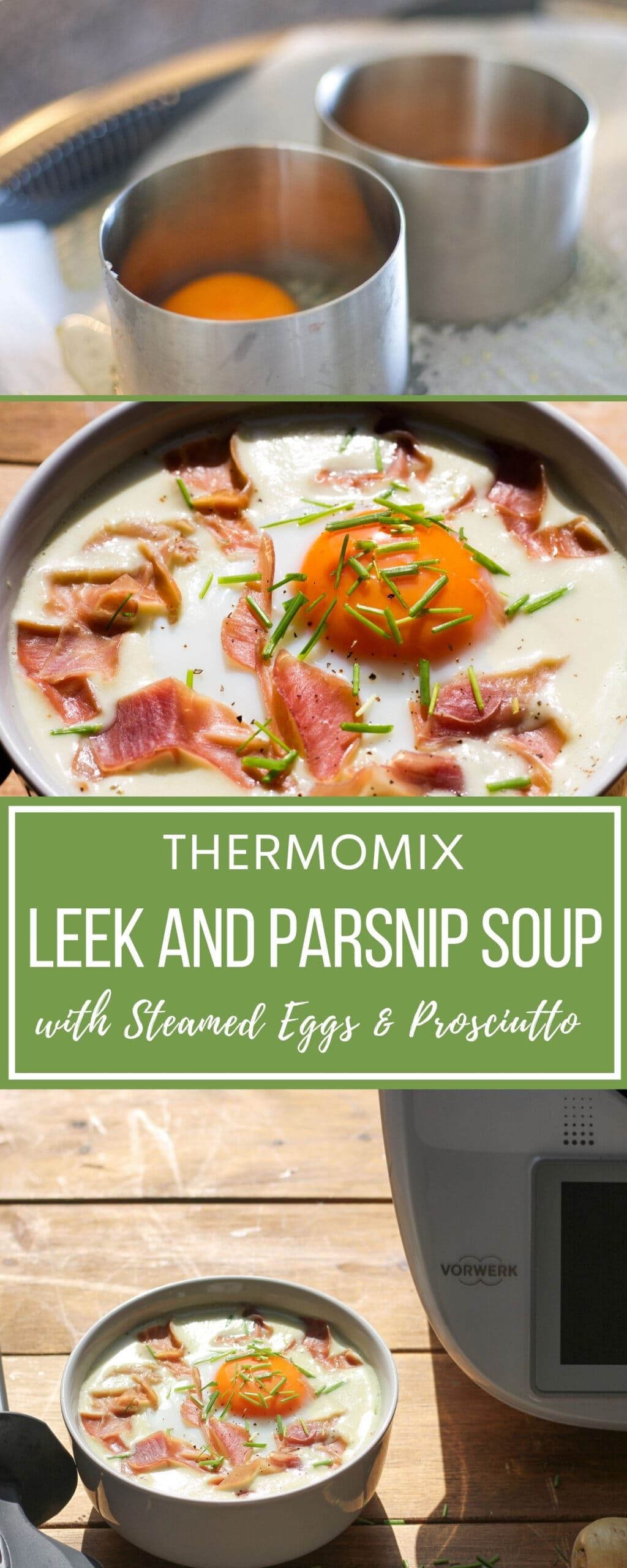 Leek and Parsnip Soup with Steamed Eggs & Prosciutto with Thermomix pin